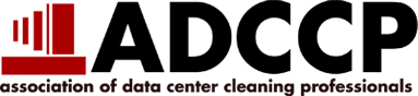 ADCCP - Association of Data Center Cleaning Professionals